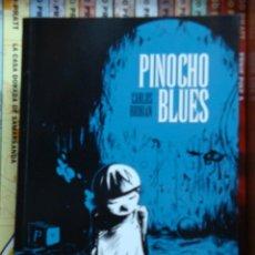 Cómics: PINOCHO BLUES, DE CARLOS BRIBIÁN. Lote 32803357