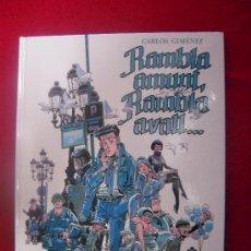 Cómics: RAMBLA AMUNT, RAMBLA AVALL - CARLOS JIMENEZ - CARTONE - EN CATALAN. Lote 33976158