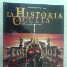 Cómics: LA HISTORIA OCULTA -TOMOS Nº 1, 2, 3, 4, 5 Y 6 TODOS LOS PUBLICADOS EN ESPAÑA- MIRAR FOTOS. Lote 34156333