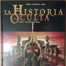 Cómics: LA HISTORIA OCULTA TOMO 4 LAS LLAVES DE SAN PEDRO. Lote 35489716