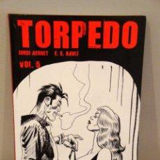 Cómics: TORPEDO INTEGRAL 5. SANCHEZ ABULÍ, JORDI BERNET. EDICIÓN EN CATALÁN. Lote 35534233