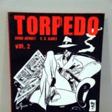 Cómics: TORPEDO INTEGRAL 2. SANCHEZ ABULÍ, JORDI BERNET. EDICIÓN EN CATALÁN. Lote 35534256