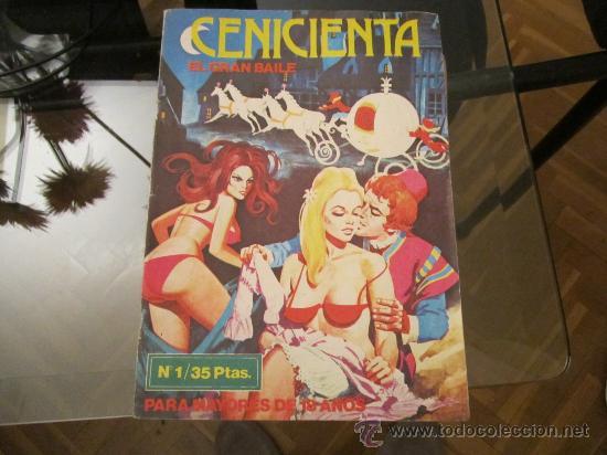 CENICIENTA - EL GRAN BAILE - NUMERO 1 EDICIONES ACTUALES - BARCELONA - PARA MAYORES DE 18 AÑOS (Tebeos y Comics - Glénat - Serie Erótica)