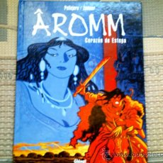 Cómics: AROMM TOMO 2. CORAZON DE ESTEPA, DE JORGE ZENTNER Y RUBEN PELLEJERO. Lote 36330487