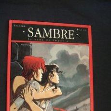 Cómics: SAMBRE - T 1 - YA NADA ME IMPORTA - YSLAIRE - BALAC - GLENAT - . Lote 36575057