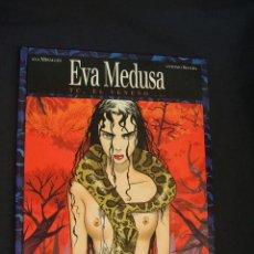 Cómics - EVA MEDUSA - TU, EL VENENO - ANA MIRALLES - ANTONIO SEGURA - GLENAT - - 36575171