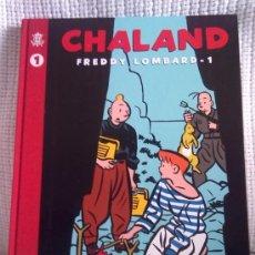 Cómics: FREDDY LOMBARD TOMO Nº 1 (COLECCIÓN COMPLETA)- AUTOR YVES CHALAND. Lote 36625378