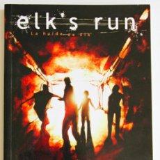 Cómics: ELK`S RUN. LA FUGA DE ELK.. Lote 36757151