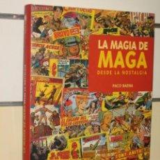 Comics : LA MAGIA DE MAGA - DESDE LA NOSTALGIA - PACO BAENA - GLENAT OFERTA. Lote 122941410