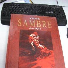 Cómics: SAMBRE ¡ EDICION INTEGRAL OBRA COMPLETA ! YSLAIRE - BERNARD & JULIE / GLENAT. Lote 37725719