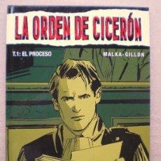 Cómics: LA ORDEN DE CICERON T.1 / EL PROCESO / GLENAT 2005(DESC.50%). Lote 38145097