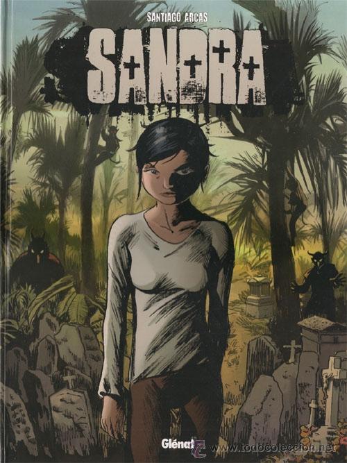 SANDRA (CÓMIC DE GLÉNAT) (Tebeos y Comics - Glénat - Autores Españoles)
