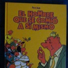 Cómics: EL HOMBRE QUE SE COMIO A SI MISMO. PERE JOAN. GLENAT INTEGRAL.. Lote 39801896