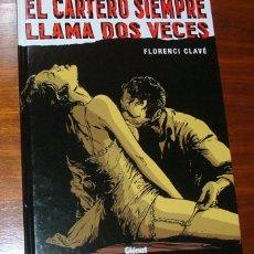 Cómics: CÓMIC 'EL CARTERO SIEMPRE LLAMA DOS VECES' (FLORENCI CLAVÉ). Lote 40286542