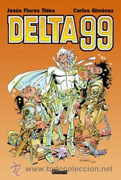 DELTA 99 DE JESÚS FLORES THIES Y CARLOS GIMÉNEZ EDICIONES GLÉNAT (Tebeos y Comics - Glénat - Comic USA)