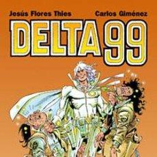 Cómics: DELTA 99 DE JESÚS FLORES THIES Y CARLOS GIMÉNEZ EDICIONES GLÉNAT. Lote 40334959