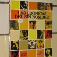 Cómics: LAS CRONICAS DEL SIN NOMBRE VICTOR MORA LUIS GARCIA GLENAT OFERTA. Lote 103507959
