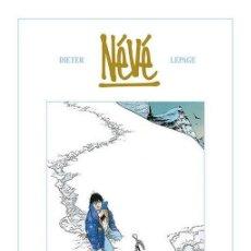 Cómics: NÉVÉ - DIETER / LEPAGE - EDICIÓN INTEGRAL DE LUXE - GLÉNAT 2011. Lote 40734673