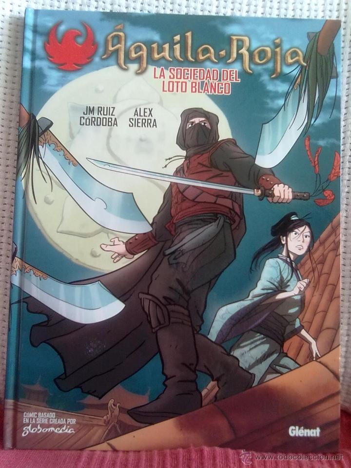 AGUILA ROJA -LA SOCIEDAD DEL LOTO BLANCO- (Tebeos y Comics - Glénat - Autores Españoles)