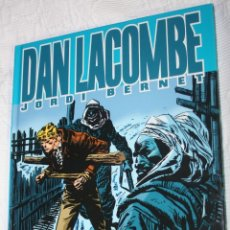 Cómics: DAN LACOMBE. (JORDI BERNET) TAPA DURA . Lote 41235071