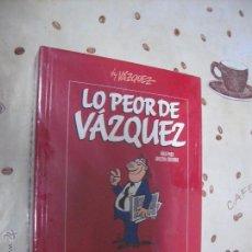 Cómics: LO PEOR DE VAZQUEZ. Lote 40882873