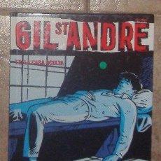 Cómics: GIL ST ANDRÉ, JEN CHARLES KRAEHN. Lote 41416948