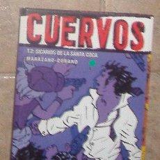 Cómics: CUERVOS, MARAZANO, DURAND. Lote 41417087