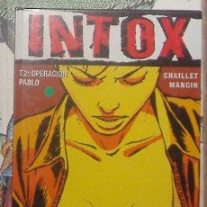 Cómics: INTOX, CHAILLET, MANGIN. Lote 41417130