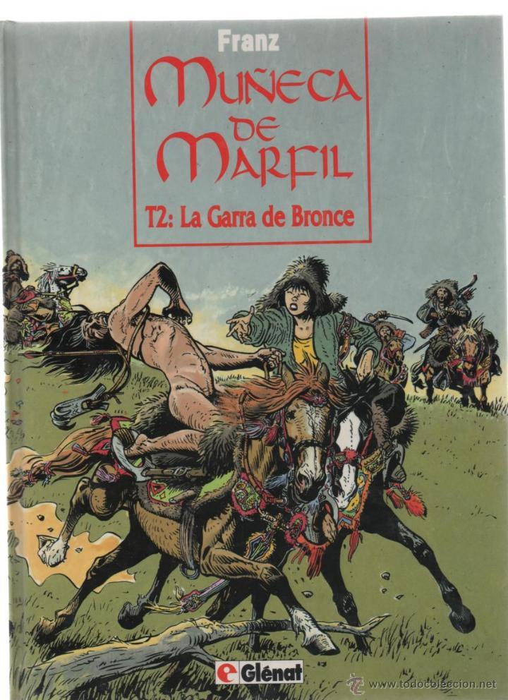 FRANZ MUÑECA DE MARFIL T. 2 LA GARRA DE BRONCE TAPA DURA (Tebeos y Comics - Glénat - Autores Españoles)