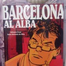 Cómics: BARCELONA AL ALBA -ALFONZO FONT Y J. ANTONIO DE BLAS. Lote 42683428