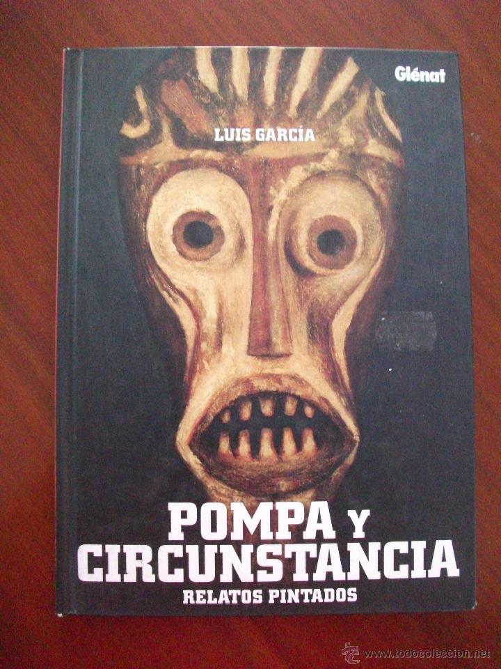 POMPA Y CIRCUSTANCIAS RELATOS PINTADOS GLENAT (Tebeos y Comics - Glénat - Autores Españoles)