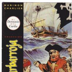 Cómics: BARBARROJA COLECCIÓN COMPLETA 2 NÚMEROS (HUBINON Y CHARLIER). Lote 43667248