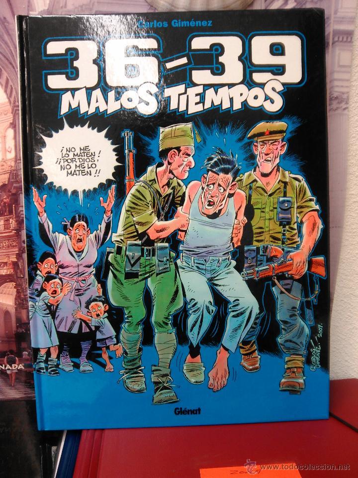 36 - 39 MALOS TIEMPOS 1 -CARLOS GIMÉNEZ- (Tebeos y Comics - Glénat - Autores Españoles)