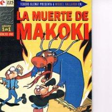 Cómics: LA MUERTE DE MAKOKI - MIGUEL GALLARDO. Lote 44957536