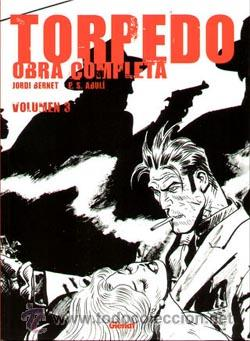 TORPERO OBRA COMPLETA DE JORDI BERNET & E.S. ABULÍ EDICIONES GLÉNAT (Tebeos y Comics - Glénat - Comic USA)