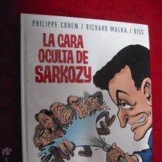 Cómics: LA CARA OCULTA DE SARKOZY - COHEN & MALKA & RISS - CARTONE 144 PAG.. Lote 46396608