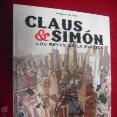 Cómics: CLAUS & SIMON LOS REYES DE LA EVASION - ARCAS & ACUÑA - CARTONE. Lote 46396668