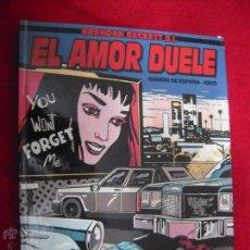 Cómics: EL AMOR DUELE - RAMON DE ESPAÑA - KEKO - CARTONE. Lote 46396846