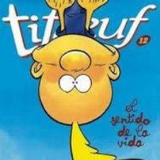 Cómics: TITEUF : EL SENTIDO DE LA VIDA Nº 12 EDICIONES GLÉNAT. Lote 46585075