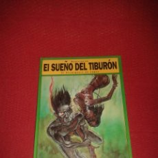 Cómics: COMIC EL SUEÑO DEL TIBURON. Lote 47079976
