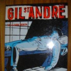 Cómics: COMIC GIL ST ANDRÉ ( T.2: LA CARA OCULTA) AÑO 2005. Lote 47636022