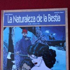Cómics: LA NATURALEZA DE LA BESTIA. AB IRATO. BERNET&ABULÍ. PRIMERA EDICIÓN.. Lote 109610051
