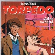 Cómics: TORPEDO 14: ADIOS MUÑECO. Lote 48339886