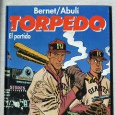Cómics: TORPEDO Nº 11. EL PARTIDO, DE ENRIQUE S. ABULÍ Y JORDI BERNET. Lote 48885493