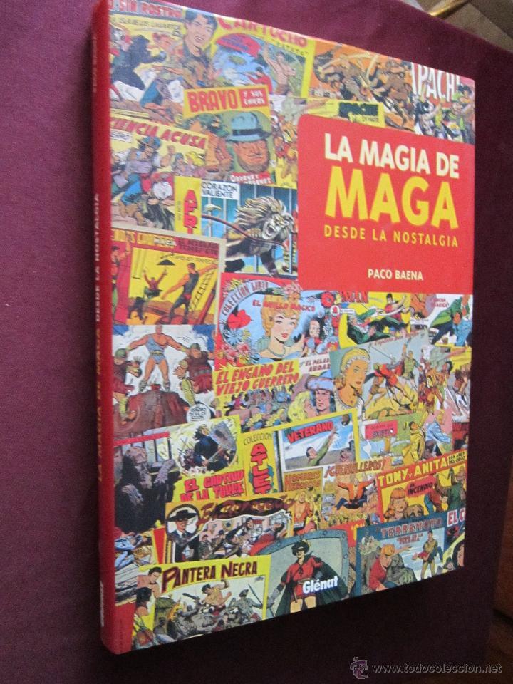 LA MAGIA DE MAGA - DESDE LA NOSTALGIA - PACO BAENA - GLENAT 1ª ED. 2002 COMO NUEVO (Tebeos y Comics - Glénat - Autores Españoles)