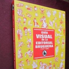 Cómics: GUÍA VISUAL DE LA EDITORIAL BRUGUERA (1940 - 1986) GLENAT 2005. 28 X 21,50 CM. TEBENI COMO NUEVO. Lote 48943626