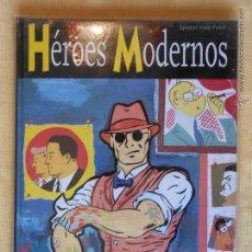 Cómics: HÉROES MODERNOS - GALLARDO - IGNACIO VIDAL-FOLCH - ED. GLENAT - NUEVO (C). Lote 49021394