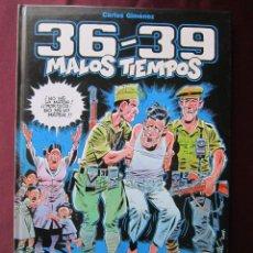 Cómics: 36-39 MALOS TIEMPOS. TOMO 1. CARLOS GIMÉNEZ. GLENAT, 2008 COMO NUEVO. Lote 49165452