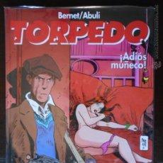 Cómics: TORPEDO : T14 (14) - BERNET/ABULÍ - ¡ADIÓS MUÑECO! - GLÉNAT - NUEVO (U). Lote 49298056