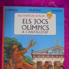 Cómics: ELS VIATGES D´ALIX - JOCS OLIMPICS A L´ANTIGUITAT - HERVAN-PLATEAU - HAMMERSTEIN. Lote 49482340